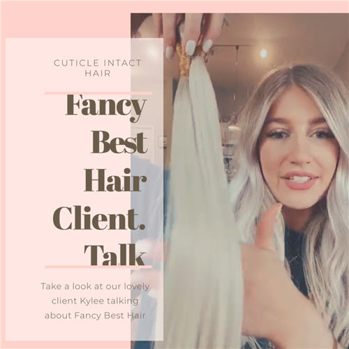Fancy Best Hair Clients Talk- Kylee